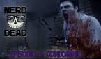 nerd-of-the-dead-episc3b3dio-04-condomc3adnio