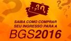 BGS atende a pedido do público e inicia hoje a venda de ingressos para edição 2016