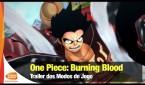 One Piece: Burning Blood – Trailer dos Modos de Jogo